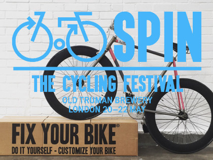 Fix Your Bike | SPIN LONDON 2016