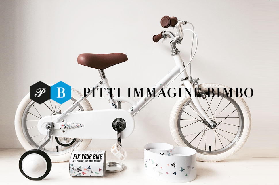 Fix Your Bike | PITTI IMMAGINE BIMBO
